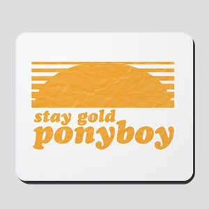 """Stay Gold Ponyboy"" [The Outs Mousepad"